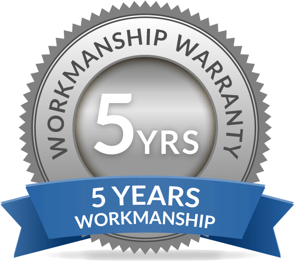 5 Years Workmanship Warranty